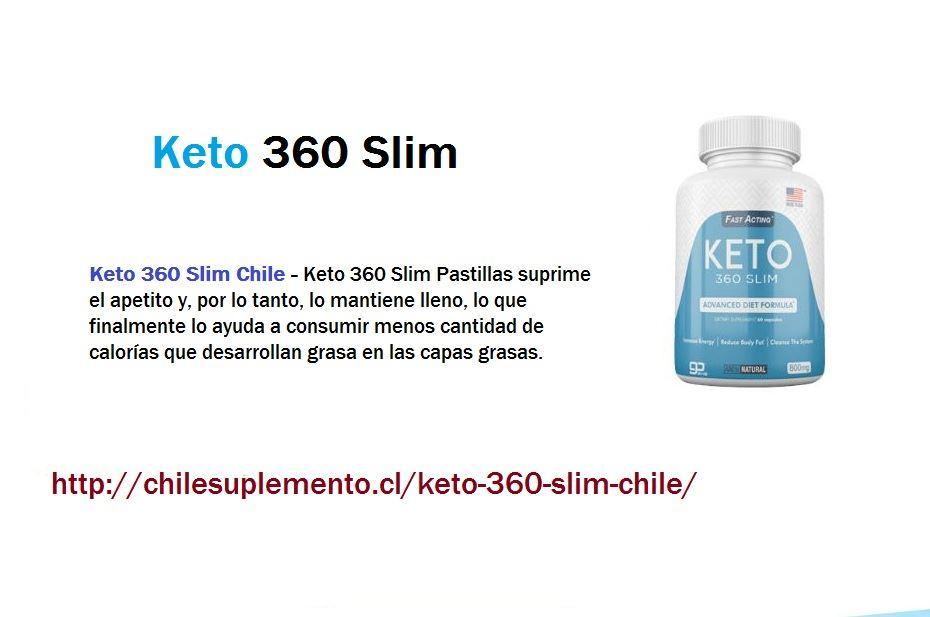 Keto 360 Slim Chile Opiniones, Dieta Pastillas Precio de..